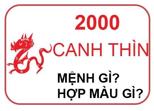 Sinh năm 2000 mệnh gì, tuổi gì? Canh Thìn 2000