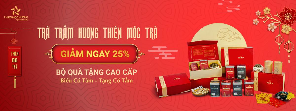 Ưu đãi 25% Trà Trầm Hương Thiên Mộc Trà